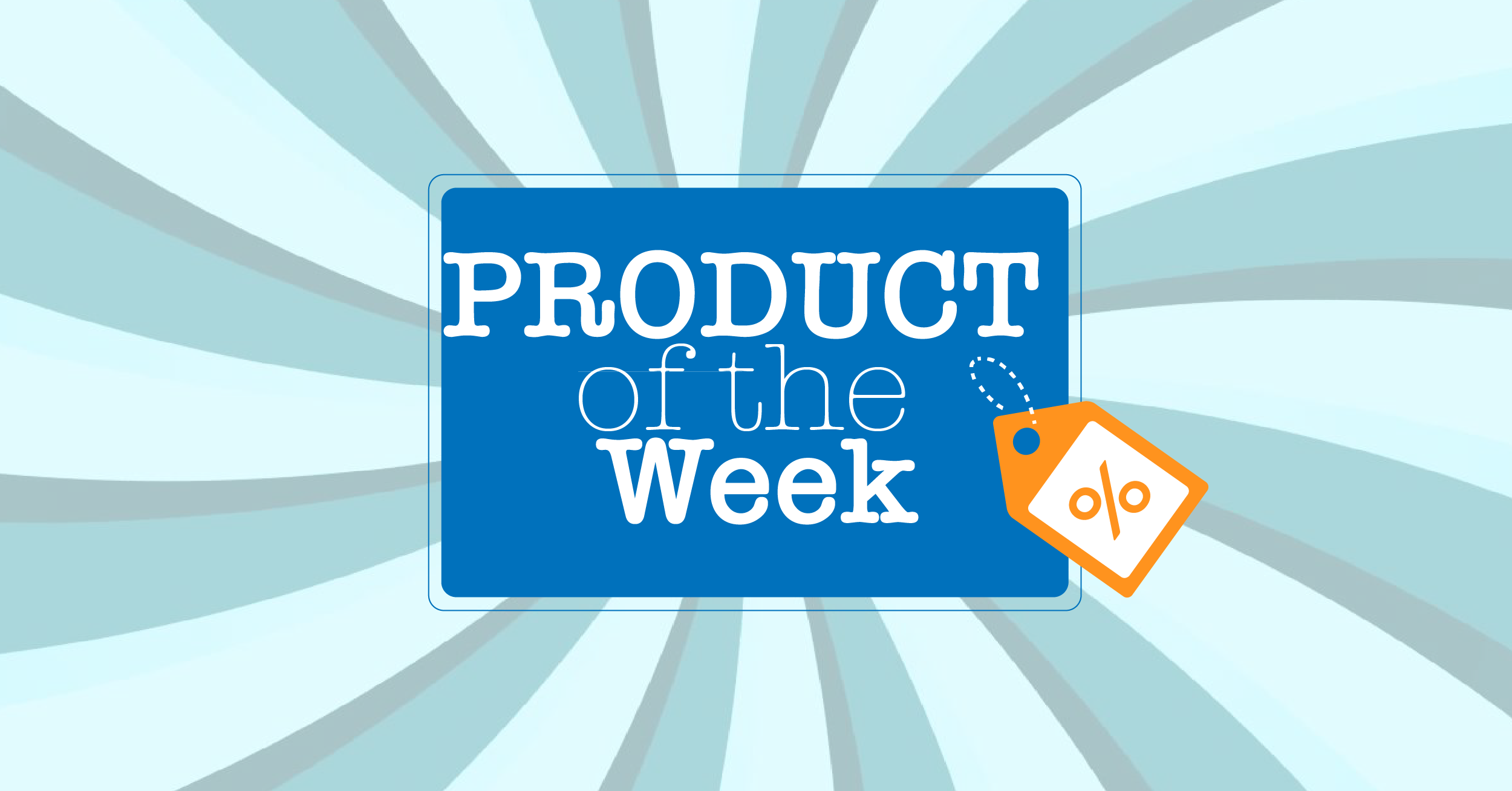 Product of the week announcement in a blue box with orange discount icon